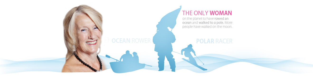 THE ONLY WOMAN on the planet to have rowed an ocean and walked to a pole. More people have walked on the moon.